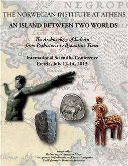 The Archaeology of Euboea from Prehistoric to Byzantine Times