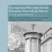 B.W. Millis / S.D. Olson (eds.), Dramatic Festivals in Athens
