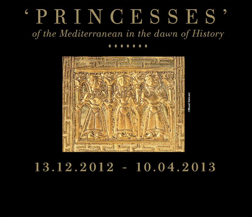 The exhibition presents 24 examples of 'princesses' from Greece, Cyprus, Southern Italy, and Etruria from 1,000 to 500 BC, and over 500 artefacts.