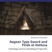 K. Giannakos, Aegean Type Sword and Finds at Hattusa