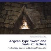 K. Giannakos, Aegean Type Sword and Finds at Hattusa