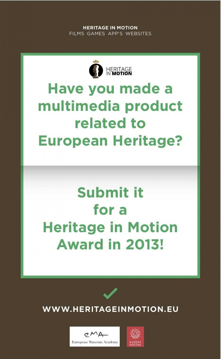 Entries are open to producers, directors or other representatives of multimedia productions, which relate to Europe's cultural and natural heritage.