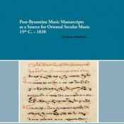 K. Kalaitzidis, Post-Byzantine Music Manuscripts