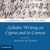 P.M. Steele (ed.), Syllabic Writing on Cyprus and its Context