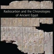 C. Bronk Ramsey, Andrew J. Shortland (eds.), Radiocarbon and the Chronologies of Ancient Egypt