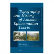 J. Pascual / M.-F. Papakonstantinou, Topography and History of Ancient Epicnemidian Locris