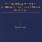 E. Stern, The Material Culture of the Northern Sea Peoples in Israel