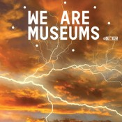 We Are Museums