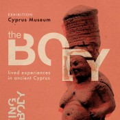 The Body: lived experiences in ancient Cyprus