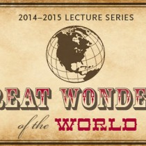 Great Wonders Lectures at the Penn Museum