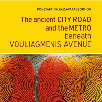 The ancient City Road and the Metro beneath Vouliagmenis Avenue