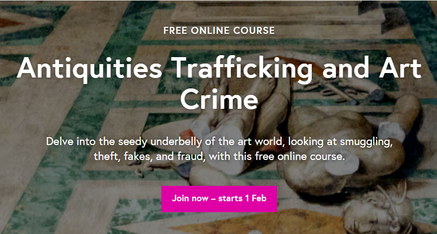 Antiquities Trafficking and Art Crime starts on 1 February, is open to anyone, and is available for free.