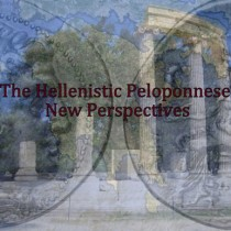 The Hellenistic Peloponnese: New Perspectives
