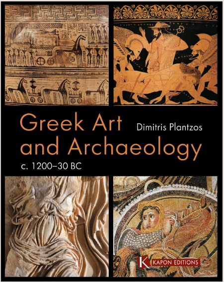 Greek art and archaeology, written by Greek specialist Dimitris Plantzos, is now published in English by Kapon Editions, translated by British archaeologist Nicola Wardle.