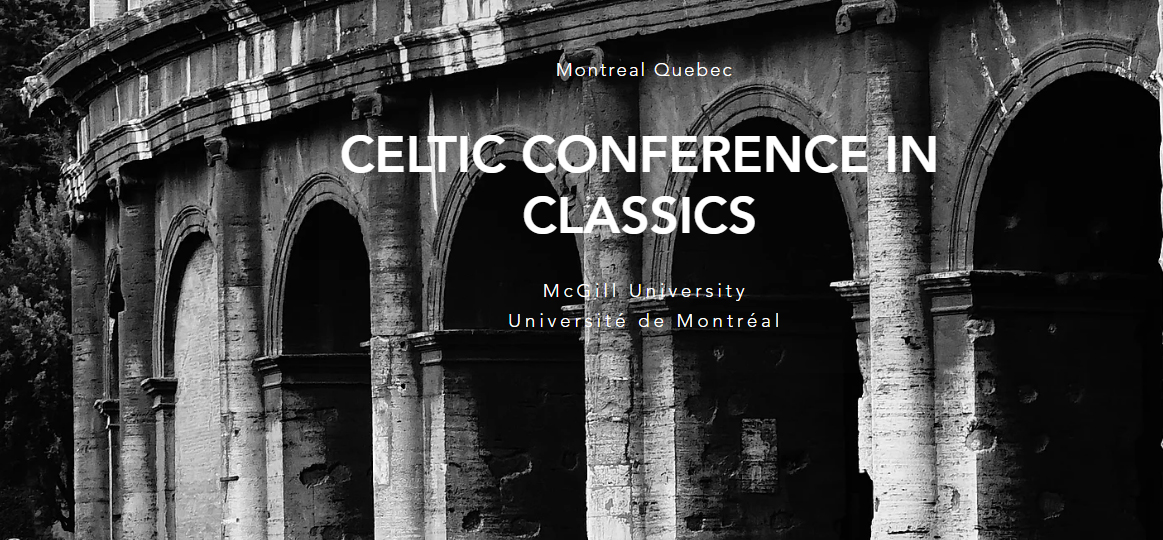The 10th Celtic Conference in Classics, will take place in Montreal, in July 2017.