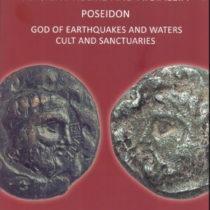 Helike V: Ancient Helike and Aigialeia. Poseidon, God of Earthquakes and Waters