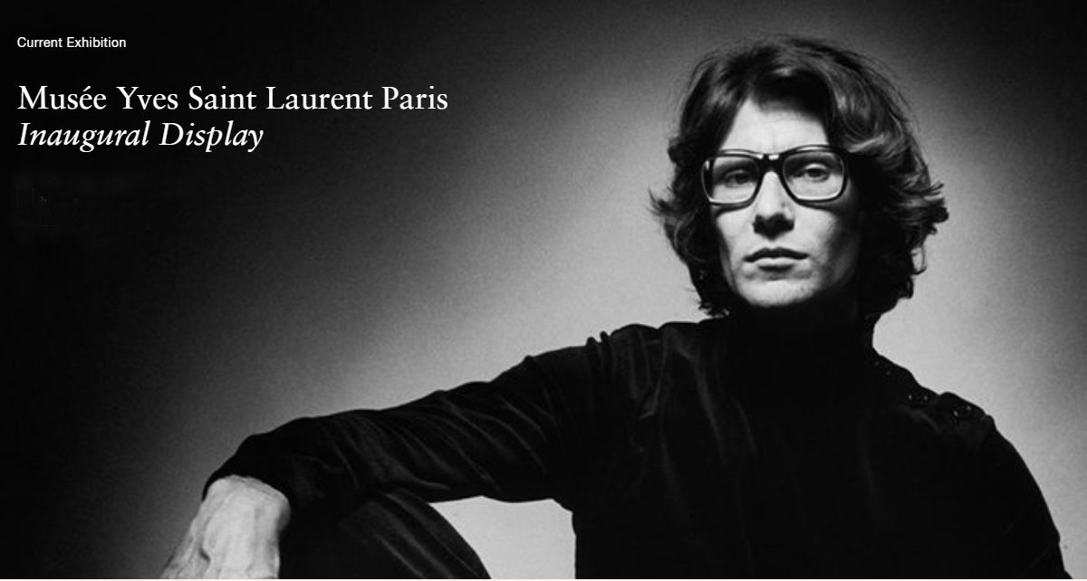 Yves Saint Laurent had been busy with his legacy long before the end of his life, by designing one museum in Paris and one in Marrakesh.