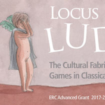 Locus ludi – The Cultural Fabric of Play and Games in Classical Antiquity
