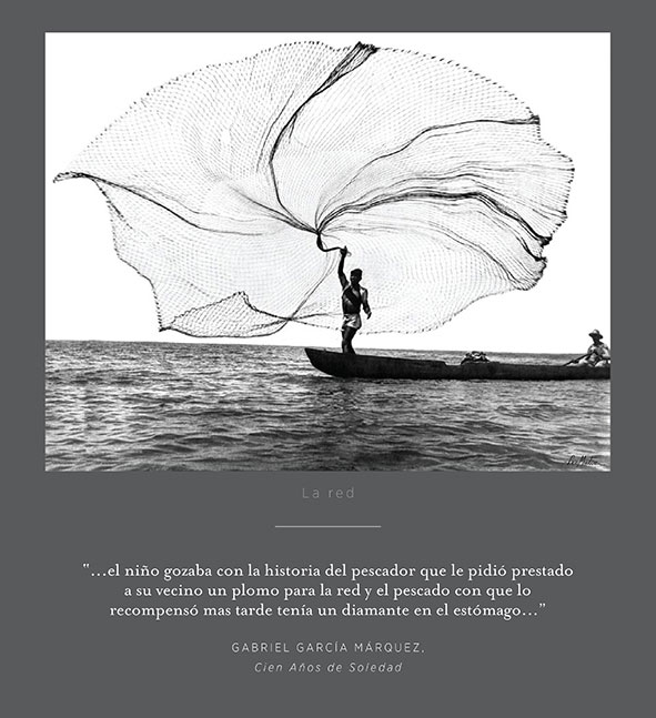 """The  net """"... the  boy  enjoyed  the  story  of  the  fisherman  who  borrowed  a  weight  for  his  net  from  a  neighbor  and  when  he  gave  him  a  fish  in  payment  later  it  had  a  diamond  in  its  stomach..."""". Gabriel  Garcia  Marquez, """"One  hundred  years  of  solitude""""  Translated  from  the  Spanish  by  Gregory  Rabassa."""