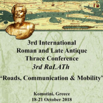 "3rd International Conference ""Roman and Late Antique Thrace"" (RaLATh)"