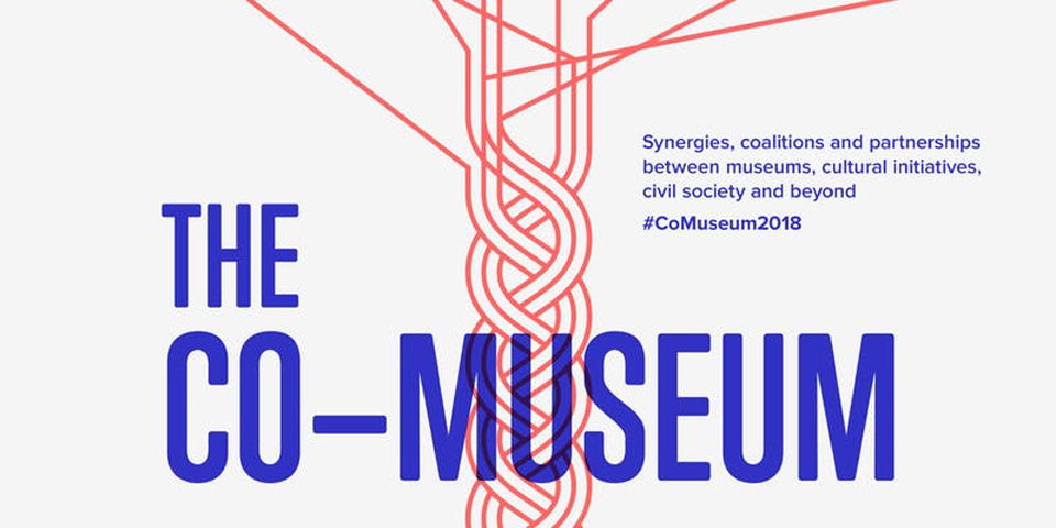 The Co-Museum. Synergies, coalitions and partnerships between museums, cultural initiatives, civil society and beyond