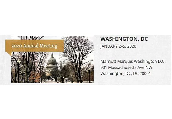 The 2020 Annual Meeting, which will be held January 2-5 in Washington, DC.