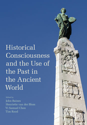 This volume addresses crucial questions in current scholarship on historical consciousness and historiography.