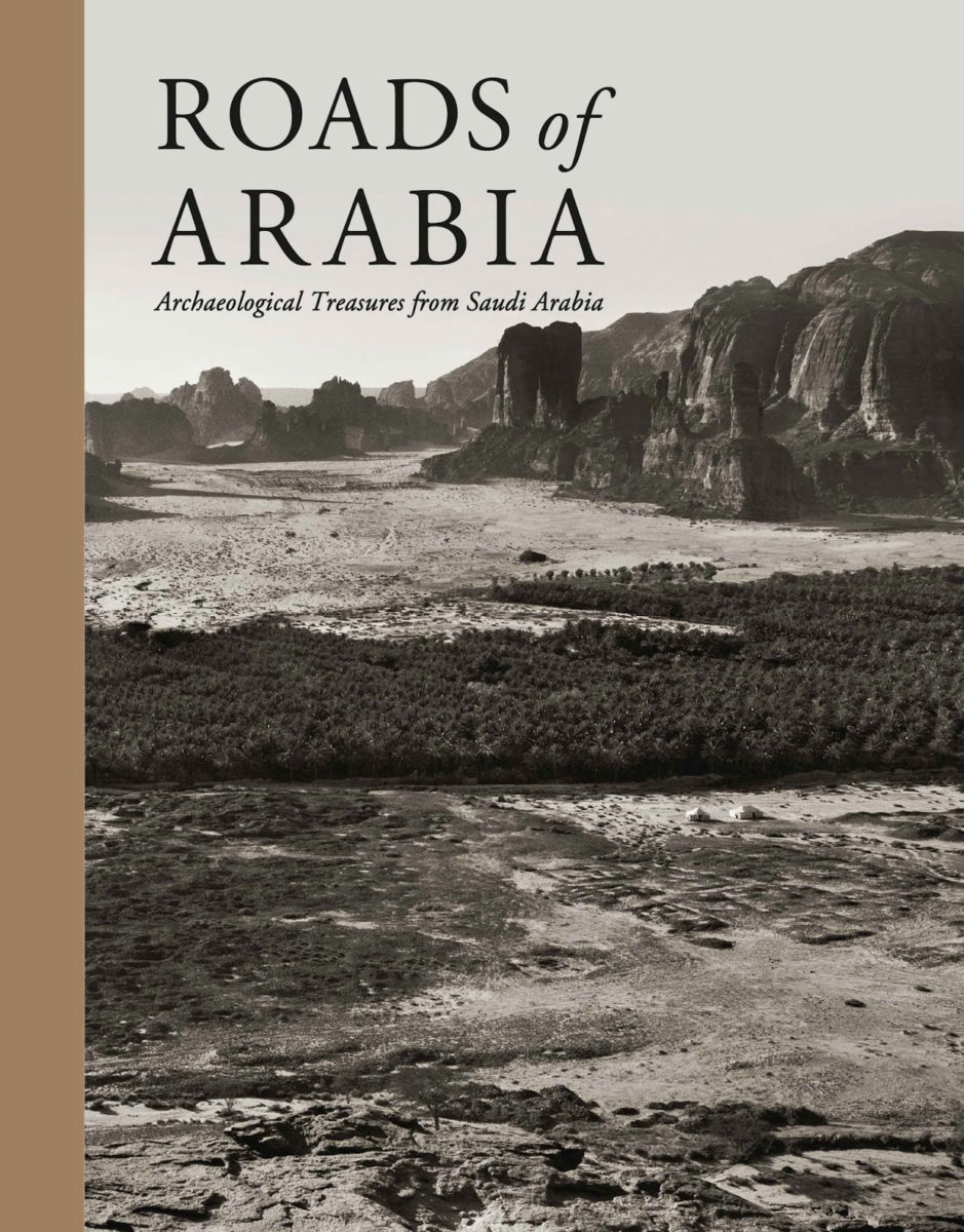Roads of Arabia. Archaeological Treasures from Saudi Arabia. The publication's cover.