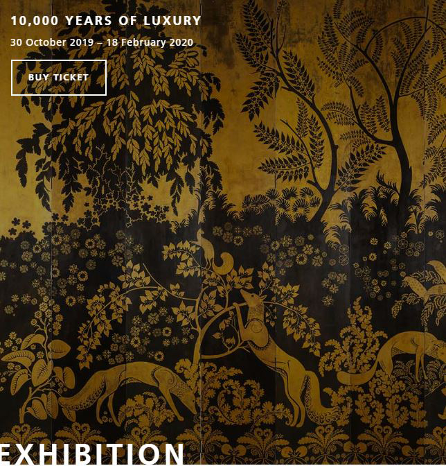 The exhibition presents multiple narratives of luxury from ancient civilization and their worship of the gods, to the exquisite finery of the 18th c. French court of Versailles.