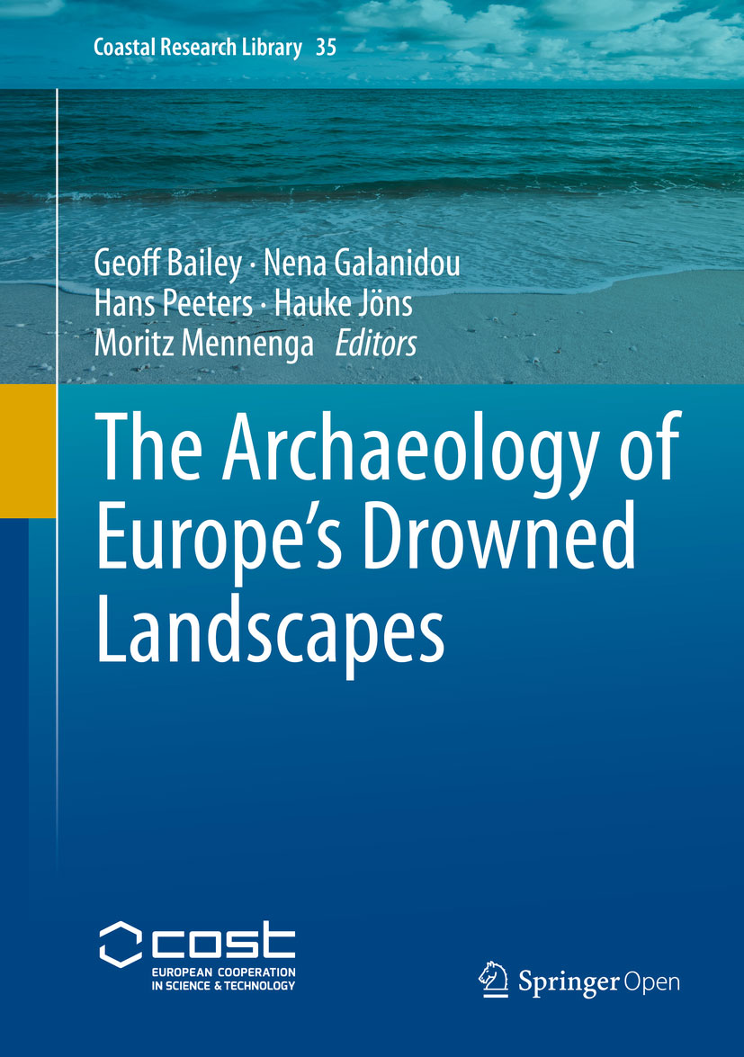 The Archaeology of Europe's Drowned Landscapes