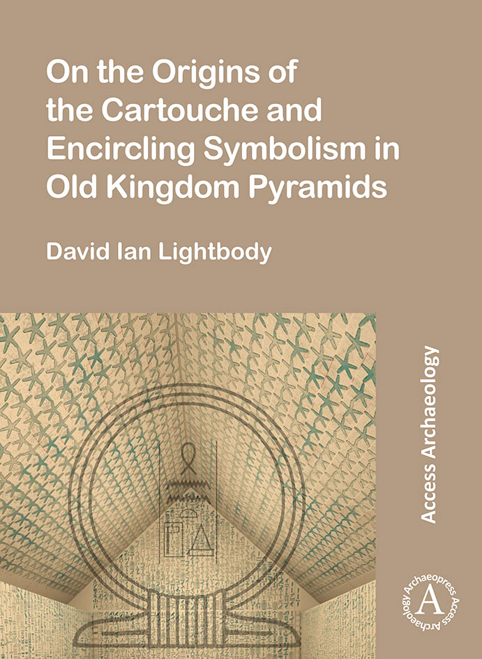 On the Origins of the Cartouche and Encircling Symbolism in Old Kingdom Pyramids