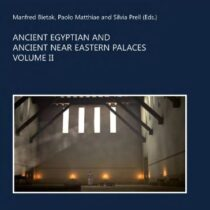 Ancient Egyptian and Ancient Near Eastern Palaces. Vol. II